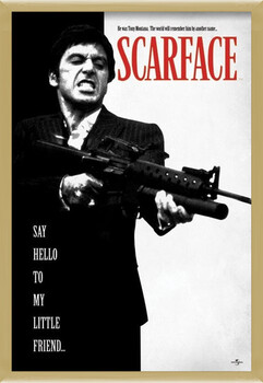 Inramad poster Scarface - Say Hello To My Little Friend