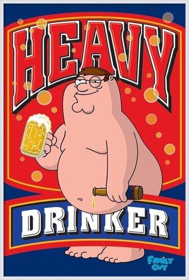 Poster  FAMILY GUY - heavy drinker